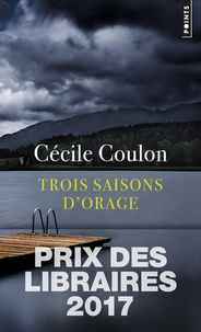 Cécile Coulon - Trois saisons d'orage.