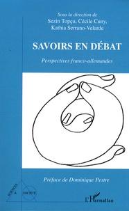 Cécile Cuny et Sezin Topçu - Savoirs en débat - Perspectives franco-allemandes.