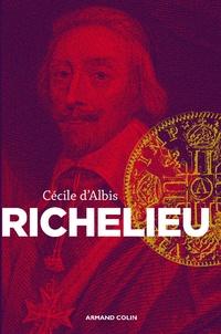 Cécile d' Albis - Richelieu - L'essor d'un nouvel équilibre européen.