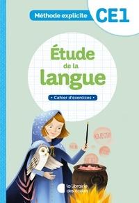 Cécile Dalle et Jean-Christophe Pellat - Etude de la langue CE1 - Cahier d'exercices.