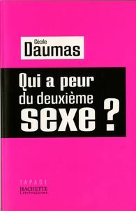 Cécile Daumas - Qui a peur du deuxième sexe ?.