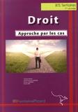 Cécile David et Jean-François Dhénin - Droit BTS Tertiaires 1re année - Approche par les cas.