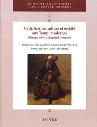 Cécile Davy-Rigaux et Grégory Goudot - Catholicisme, culture et société aux Temps modernes - Mélanges offerts à Bernard Dompnier.
