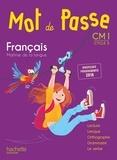 Cécile De Ram et Xavier Knowles - Français CM1 Cycle 3 Mot de passe - Manuel de l'élève.