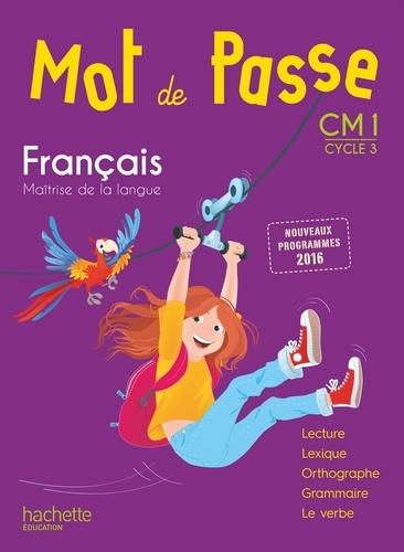 Francais Cm1 Cycle 3 Mot De Passe Manuel De L Eleve Grand Format