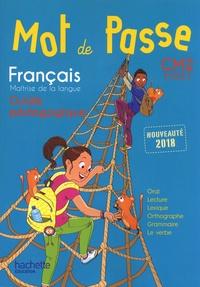 Cécile De Ram et Maryse Lemaire - Français CM2 Cycle 3 Mot de Passe - Guide pédagogique. 1 CD audio