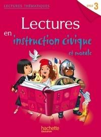 Cécile De Ram et Sylvie Paré - Lectures en instruction civique et morale Cycle 3.