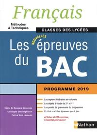 Cécile de Rousiers-Gonçalves et Christophe Desaintghislain - Français Les nouvelles épreuves du Bac classes des lycées - Méthodes & techniques.
