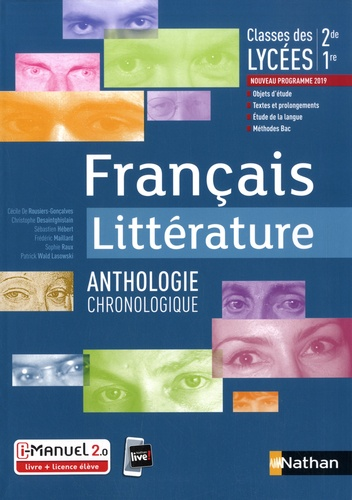Francais littérature 2de, 1re. Anthologie littéraire  Edition 2019