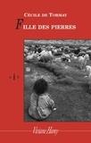 Cécile de Tormay - Fille des Pierres.