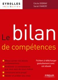 Cécile Debray et Sarah Famery - Le bilan de compétences.