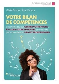Cécile Debray et Sarah Famery - Votre bilan de compétences.