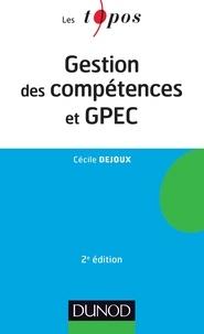 Cécile Dejoux - Gestion des compétences et GPEC - 2ème édition.
