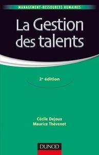 Cécile Dejoux et Maurice Thévenet - La gestion des talents.