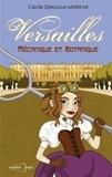 Cécile Delacour-Maitrinal - Versailles mécanique et botanique.