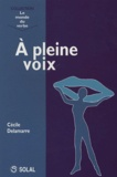 Cécile Delamarre - A pleine voix.