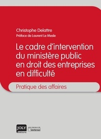 Le cadre dintervention du ministère public en droit des entreprises en difficulté.pdf