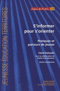 Cécile Delesalle - S'informer pour s'orienter - Pratiques et parcours de jeunes.