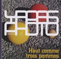 Cécile Denis - Haut comme trois pommes.