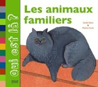 Cécile Denis et Pauline Comis - Les animaux familiers.
