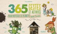 Cécile Desprairies - 365 gestes et activités pour protéger la planète toute l'année.