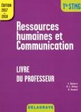 Cécile Djelassi et Marie-Laure Hillion - Ressources humaines et communication Tle STMG - Livre du professeur.