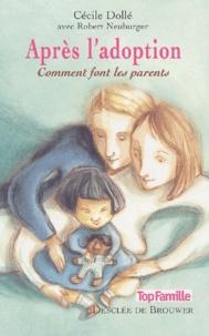 Cécile Dollé et Robert Neuburger - Après l'adoption.