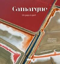 Cécile Domens et Richard Fasseur - Camargue - Un pays à part.
