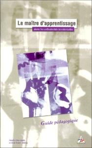 LE MAITRE DAPPRENTISSAGE DANS LES COLLECTIVITES TERRITORIALES. Guide pédagogique.pdf