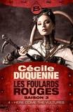 Cécile Duquenne - Here Come the Vultures - Épisode 4 - Les Foulards rouges - Saison 3, T3.