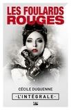Cécile Duquenne - Les Foulards rouges - L'Intégrale.