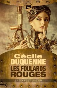 Cécile Duquenne - Les foulards rouges Saison 1 N° 2 : Six Feet Under.