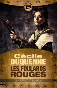 Cécile Duquenne - Les foulards rouges Saison 1 N° 3 : Paint it Black.