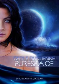 Cécile Duquenne - Purespace - Épisode 1.