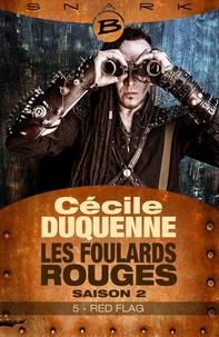 Cécile Duquenne - Red Flag - Les Foulards rouges - Saison 2 - Épisode 5 - Les Foulards rouges - Saison 2, T5.