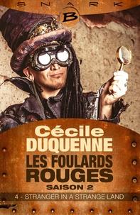 Cécile Duquenne - Stranger in a Strange Land - Les Foulards rouge - Saison 2 - Épisode 4 - Les Foulards rouges - Saison 2, T4.