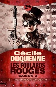 Cécile Duquenne - The Shadow of Death - Épisode 6 - Les Foulards rouges - Saison 3, T3.