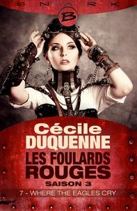 Cécile Duquenne - Where the Eagles Cry - Épisode 7 - Les Foulards rouges - Saison 3, T3.