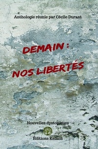 Cécile Durant et Gilles Madic - Demain : nos libertés.