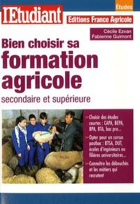 Cécile Ezvan et Fabienne Guimont - Bien choisir sa formation agricole secondaire et supérieure.