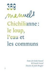 Cécile Fauvel et Franck Leard - Chichilianne : le loup, l'eau et les communs.