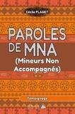 Cécile Flaget - Paroles de MNA (Mineurs Non Accompagnés).