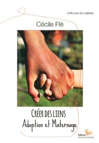 Cécile Flé - Créer des liens - Adoption et maternage.