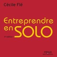 Cécile Flé - Entreprendre en solo - Mode d'emploi.
