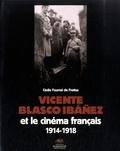 Cécile Fourrel de Frettes - Vicente Blasco Ibañez et le cinéma français (1914-1918).