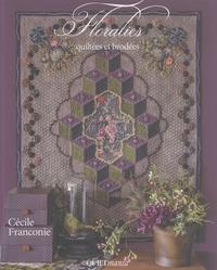 Cécile Franconie - Floralies quiltées et brodées.