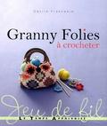 Cécile Franconie - Granny Folies - A crocheter.