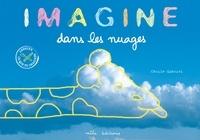 Cécile Gabriel - Imagine dans les nuages.