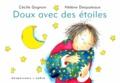Cécile Gagnon - Doux avec des étoiles.