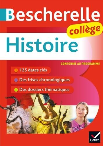Bescherelle Histoire Collège (6e, 5e, 4e, 3e). tout le programme d'histoire au collège